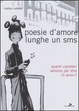 Cover of Poesie d'amore lunghe un sms