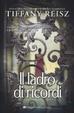 Cover of Il ladro di ricordi