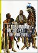 Cover of Le tribù indiane del sud-est e del sud-ovest