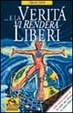 Cover of E la verità vi renderà liberi