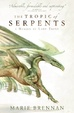 Cover of The Tropic of Serpents
