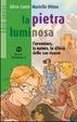 Cover of La pietra luminosa