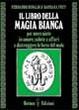 Cover of Il libro della magia bianca