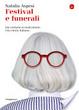 Cover of Festival e funerali