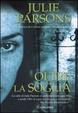 Cover of Oltre la soglia