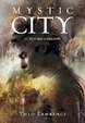 Cover of Mystic City, 2