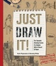 Cover of Just Draw It!