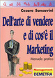 Cover of Dell'arte di vendere e di cos'è il marketing. Manuale pratico