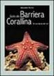 Cover of Guida alla barriera corallina. Gli invertebrati del Reef