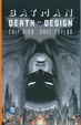 Cover of Batman - Death by design