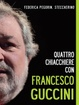 Cover of Quattro chiacchiere con Francesco Guccini