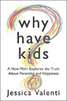 Cover of Why Have Kids?