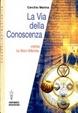 Cover of La via della conoscenza