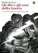 Cover of Gli dèi e gli eroi della Grecia