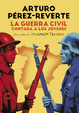 Cover of La Guerra Civil contada a los jóvenes