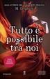 Cover of Tutto è possibile tra noi