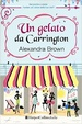 Cover of Un gelato da Carrington