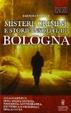 Cover of Misteri, crimini e storie insolite di Bologna