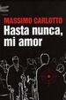 Cover of Hasta nunca, mi amor