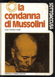Cover of La condanna di Mussolini