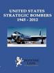 Cover of United States Strategic Bomber 1945-2012