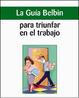 Cover of La guía Belbin para triunfar en el trabajo