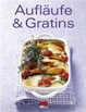 Cover of Aufläufe & Gratins