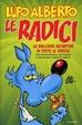 Cover of Lupo Alberto. Le radici