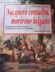 Cover of Nacquero contadini, morirono briganti. Storie del Sud dopo l'Unità dimenticate negli archivi