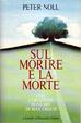 Cover of Sul morire e la morte