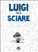 Cover of Luigi va a sciare