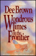 Cover of Wondrous Times on the Frontier