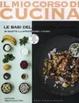 Cover of Le basi della cucina indiana. 85 ricette illustrate passo a passo
