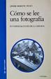 Cover of Cómo se lee una fotografía