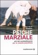 Cover of Psiche marziale