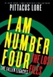 Cover of I Am Number Four: The Lost Files: The Fallen Legacies