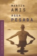 Cover of Agua pesada