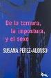 Cover of DE LA TERNURA, LA IMPOSTURA, Y EL SEXO