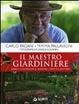 Cover of Il maestro giardiniere. A scuola di giardinaggio
