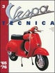 Cover of Vespa Tecnica. Vol. 3: 1965-1976.