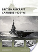 Cover of British Aircraft Carriers 1939-45