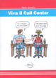 Cover of Viva il call center