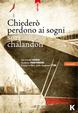Cover of Chiederò perdono ai sogni