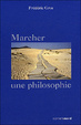 Cover of Marcher, une philosophie
