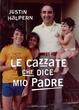 Cover of Le cazzate che dice mio padre