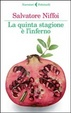 Cover of La quinta stagione è l'inferno