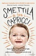 Cover of Smettila di fare i capricci
