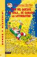 Cover of ¡Por mil quesos de bola... he ganado la lotorratón!