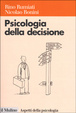 Cover of Psicologia della decisione