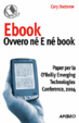 Cover of Ebook: ovvero né E né book